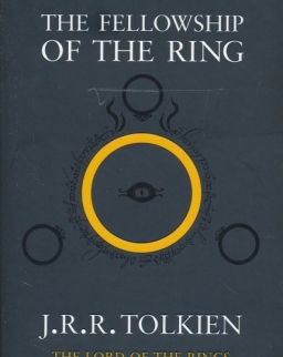 J. R. R. Tolkien: The Fellowship of the Ring - The Lord of the Rings Volume 1