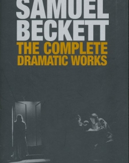 Samuel Beckett: Complete Dramatic Works