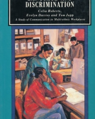 Language and Discrimination - A Study of Communication in Multi-ethnic Workplaces