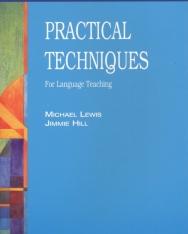 Practical Techniques - For Language Teaching