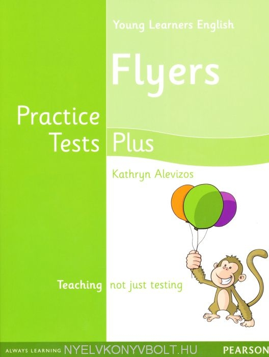 Young Learners English Flyers Practice Tests Plus Student's Book