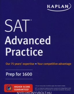 Kaplan SAT Advanced Practice: Prep for 1600