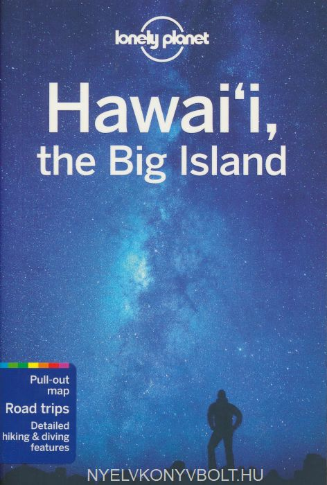 Lonely Planet - Hawaii the Big Island Travel Guide (4th Edition)