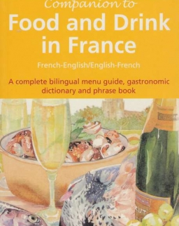COMPANION TO FOOD AND DRINK FRANCE
