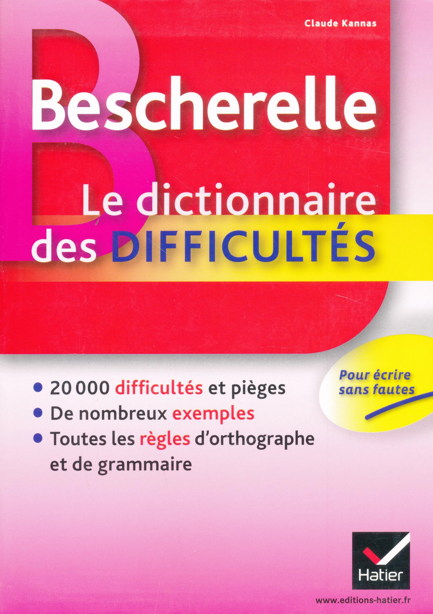 Bescherelle - Le dictionnaire de difficultés
