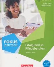 Fokus Deutsch B1/B2 - Erfolgreich in Pflegeberufen