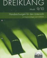 Dreiklang - Sekundarstufe I - Östliche Bundesländer und Berlin: 9./10. Schuljahr - Handreichungen für den Unterricht, Kopiervorlagen und CD-ROM