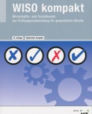 WISO kompakt: Wirtschafts- und Sozialkunde zur Prüfungsvorbereitung für gewerbliche Berufe