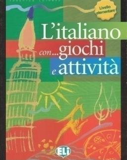 L'Italiano con...Giochi e Attivitá - Elementare