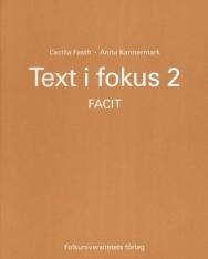 Text i fokus 2 - Läsförstaelse - Svenska som adrasprak Facit