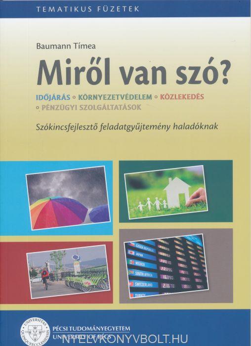 MagyarOK - Miről van szó? - Tematikus szókincsfejlesztő feladatgyűjtemény haladóknak 2.