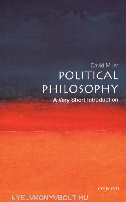 David Miller: Political Philosophy - A Very Short Introduction