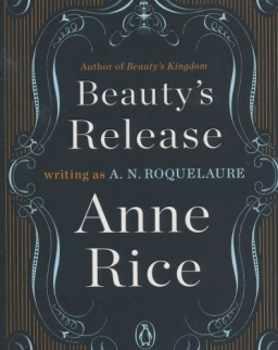 Anne Rice: Beauty's Release