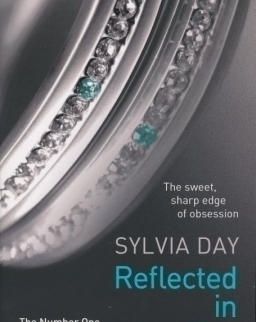 Silvia Day: Reflected in You (Crossfire, Book 2)