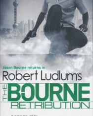 Robert Ludlum and Eric Van Lustbader: The Bourne Retribution (Bourne 11)