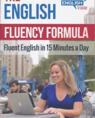 The English Fluency Formula: Fluent English in 15 Minutes a Day