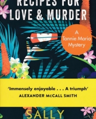 Sally Andrew:Recipies for Love & Murder - A Tannie Maria Mystery