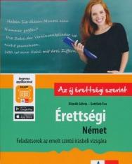 Érettségi – Német – Feladatsorok az emelt szintű írásbeli vizsgára + Ingyenes Applikáció