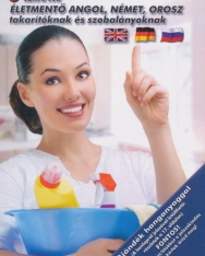 Életmentő angol, német, orosz takarítóknak és szobalányoknak - Letölthető hanganyaggal