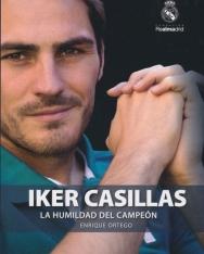 Enrique Ortego: Iker Casillas. La humildad del campeón
