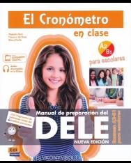 El cronómetro en clase A2-B1 para escolares. Nueva Edición. Manual de preparación del DELE.
