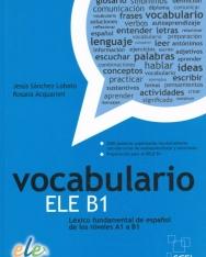 Vocabulario ELE B1 - Léxico fundamental de espanol de los niveles A1 a B1
