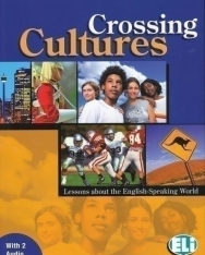 Crossing Cultures - Lessons about the English Speaking World with 2 Audio CD-ROMs