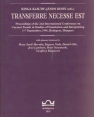 Transferre Necesse Est