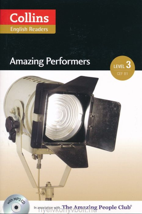 Amazing Performers with MP3 Audio CD - Collins English Readers - Amazing People Level 3