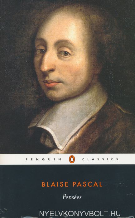 Blaise Pascal: Pensées