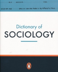 Dictionary of Sociology - Penguin Refenece Fifth Edition