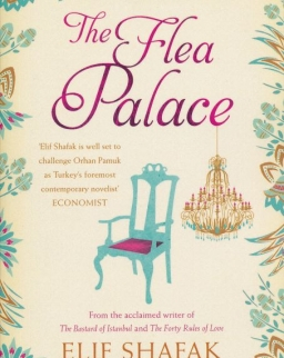 Elif Shafak: The Flea Palace
