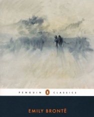 Emily Bronte: Wuthering Heights (Penguin Classics)