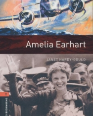Amelia Earhart - Oxford Bookworms Library Level 2