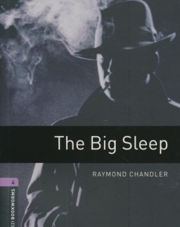 The Big Sleep - Oxford Bookworms Library Level 4