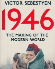 Sebestyén Viktor: 1946 - The Making of the Modern World