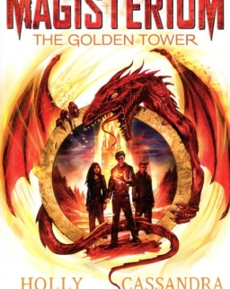 Cassandra Clare, Holly Black: Magisterium: The Golden Tower