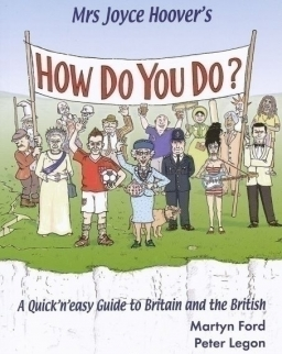 Mrs Joyce Hoover's How do You do? - A Quick'n'easy Guide to Britain and the British