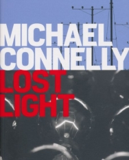 Michael Connelly: Lost Light