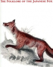 Christopher Kincaid: Come and Sleep: The Folklore of the Japanese Fox