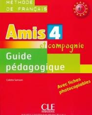 Amis et compagnie 4 Guide pédagogique