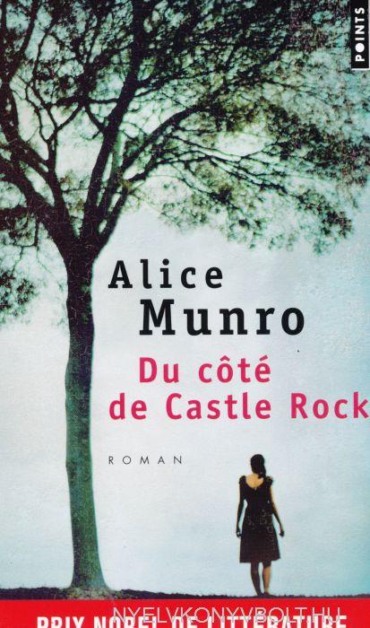 Alice Munro: Du côté de Castle Rock