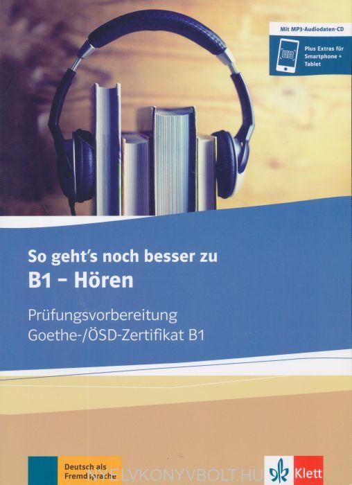 So geht's noch besser zu B1 - Hören - Buch und MP3-Audio-Daten-CD - Prüfungsvorbereitung Goethe-/ÖSD Zertifikat B1