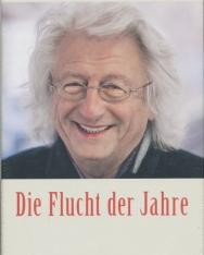 Esterházy Péter, Marianna D. Birnbaum: Die Flucht der Jahre - Ein Gespräch mit Péter Esterházy (Az évek iszkolása német nyelven)