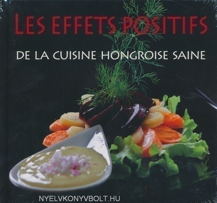 Les Effets Positifs  De la cuisine Hongroise saine