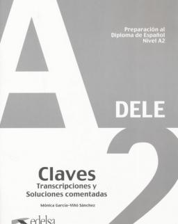 Preparación al Diploma de Espanol Nivel  A2- DELE A2 Claves