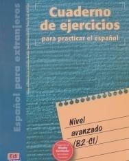 Cuaderno de ejercicios para practicar el espanol Nivel avanzado (B2-C1)