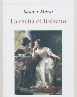 Márai Sándor: La recita di Bolzano (Vendégjáték Bolzanóban olasz nyelven)
