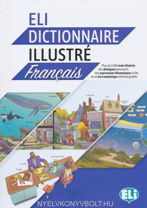 ELI Dictionnaire Illustré Francais + Livre Digital en ligne