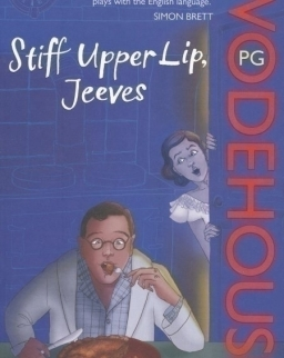 P. G. Wodehouse: Stiff Upper Lip, Jeeves